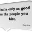 hire good people